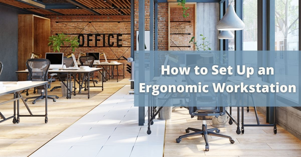 Beautiful spacious and cozy office | Featured image for How to Set Up an Ergonomic Workstation Blog